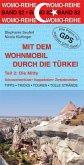 Mit dem Wohnmobil durch die Türkei 02. Die Mitte