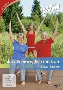 TELE-GYM 42 aktiv & beweglich mit 60+ - Gabi Fastner