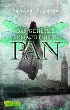 Das geheime Vermächtnis des Pan / Pan-Trilogie Bd.1 - Regnier, Sandra