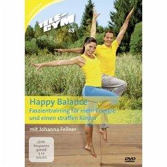 TELE-GYM 43 Happy Balance - Faszientraining für mehr Energie & einen straffen Körper - Fellner,Johanna