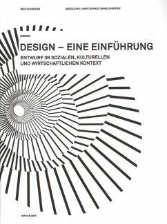 Design - eine Einführung - Schneider, Beat