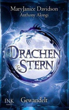 Gewandelt / Drachenstern Bd.1 - Davidson, Mary Janice; Alongi, Anthony