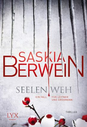 Seelenweh / Leitner & Grohmann Bd.3 - Berwein, Saskia