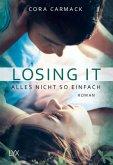 Losing it - Alles nicht so einfach / Losing it Bd.1