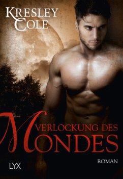 Verlockung des Mondes / The Immortals After Dark Bd.12 - Cole, Kresley