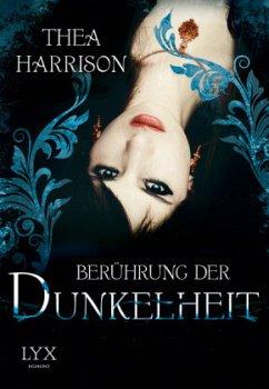 Berührung der Dunkelheit - Harrison, Thea
