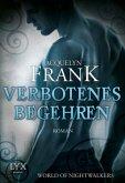 Verbotenes Begehren / World of Nightwalkers Bd.1
