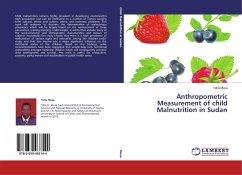 Anthropometric Measurement of child Malnutrition in Sudan