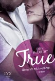 True - Wenn ich mich verliere / True Believers Bd.1