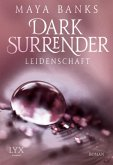Leidenschaft / Dark Surrender Bd.1