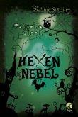 Hexennebel / Magnolia Steel Bd.3