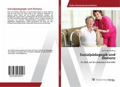 Sozialpädagogik und Demenz