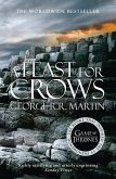 A Feast for Crows (A Song of Ice and Fire, Book 4) (eBook, ePUB)