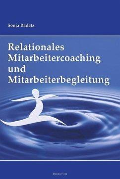 Relationales Mitarbeitercoaching und Mitarbeite...