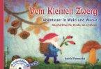 Vom Kleinen Zwerg 02: Abenteuer in Wald und Wiese