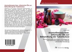 Aromatherapie bzw. ätherische Öle zur Behandlung der Tuberkulose