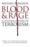 Blood and Rage: A Cultural history of Terrorism (eBook, ePUB)