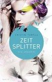 Die Jägerin / Zeitsplitter Bd.1