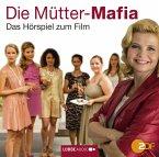 Die Mütter-Mafia, 1 Audio-CD