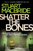 Shatter the Bones (Logan McRae, Book 7) (eBook, ePUB)