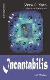Incantabilis