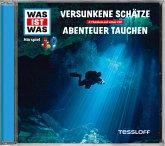 Versunkene Schätze; Abenteuer Tauchen, Audio-CD
