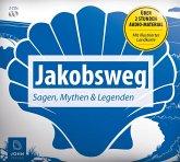 Jakobsweg - Sagen, Mythen und Legenden, 2 Audio-CDs