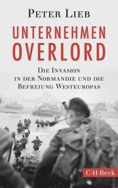 Unternehmen Overlord - Lieb, Peter