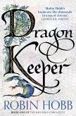 Dragon Keeper (The Rain Wild Chronicles, Book 1) (eBook, ePUB)