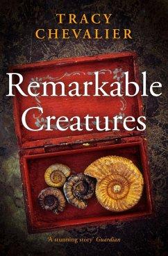 Remarkable Creatures (eBook, ePUB) - Chevalier, Tracy