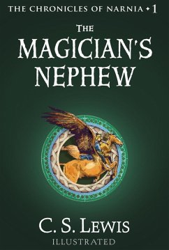 The Magicians Nephew (The Chronicles of Narnia, Book 1)