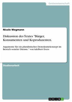 """Diskussion des Textes """"Bürger, Konsumenten und Koproduzenten. (eBook, PDF)"""