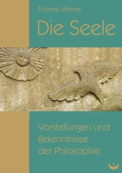 Die Seele (eBook, ePUB) - Werner, Thomas