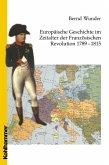 Europäische Geschichte im Zeitalter der Französischen Revolution 1789 - 1815 (eBook, PDF)