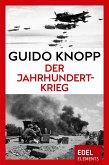 Der Jahrhundertkrieg (eBook, ePUB)