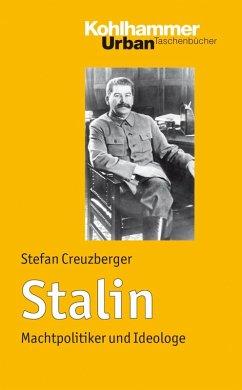 Stalin (eBook, PDF) - Creuzberger, Stefan
