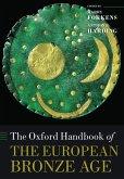 The Oxford Handbook of the European Bronze Age (eBook, PDF)