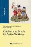 Kindheit und Schule im Ersten Weltkrieg