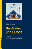 Die Araber und Europa (eBook, PDF)