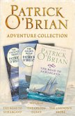 Patrick O'Brian 3-Book Adventure Collection: The Road to Samarcand, The Golden Ocean, The Unknown Shore (eBook, ePUB)
