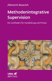 Methodenintegrative Supervision (eBook, ePUB)