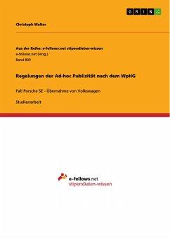 Regelungen der Ad-hoc Publizität nach dem WpHG (eBook, PDF)