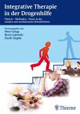 Integrative Therapie in der Drogenhilfe (eBook, ePUB)