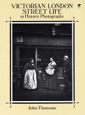 Victorian London Street Life in Historic Photographs (eBook, ePUB)
