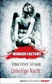 Unheilige Nacht / Horror Factory Bd.14 (eBook, ePUB)