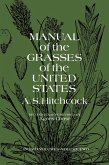 Manual of the Grasses of the United States, Volume Two (eBook, ePUB)