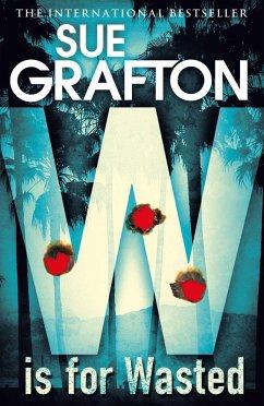 W is for Wasted (eBook, ePUB) - Grafton, Sue