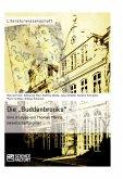 """Die """"Buddenbrooks"""" – Eine Analyse von Thomas Manns Gesellschaftsroman (eBook, PDF)"""