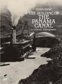 The Building of the Panama Canal in Historic Photographs (eBook, ePUB)