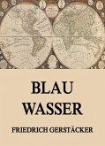Blau Wasser (eBook, ePUB)